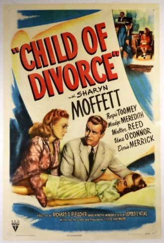 Child of Divorce – Richard Fleischer – 1946
