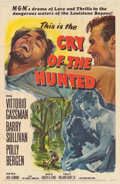 Le mystère des bayous (Cry of the Hunted) Joseph H. Lewis – 1953
